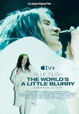 Billie Eilish: The World's a Little Blurry (Billie Eilish: The World's a Little Blurry)