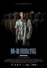 M8 - Quando a Morte Socorre a Vida - Trailer Oficial
