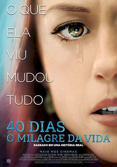 40 Dias - O Milagre da Vida (Unplanned)