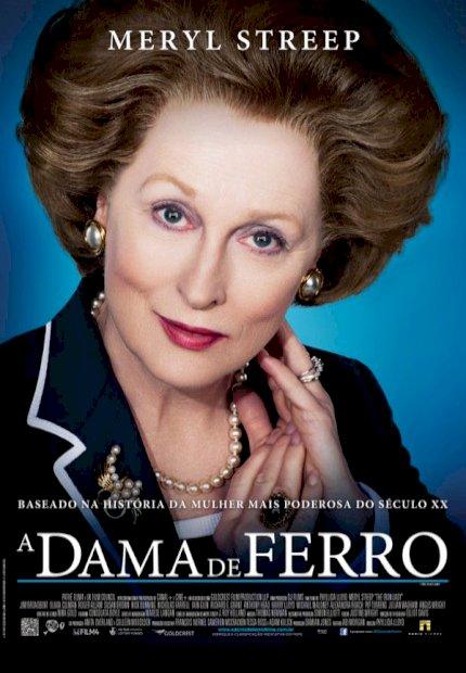 A Dama de Ferro (The Iron Lady)