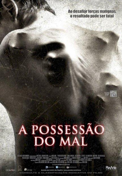 A Possessão do Mal (The Possession Of Michael King)