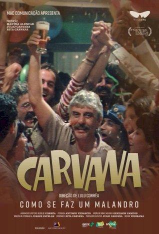 Carvana - Como se Faz um Malandro (Carvana - Como se Faz um Malandro)