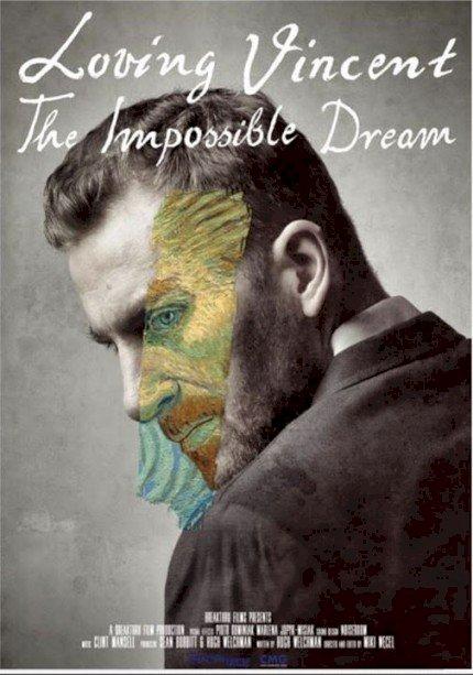 Com Amor, Van Gogh - O Sonho Impossível (Loving Vincent: The Impossible Dream)