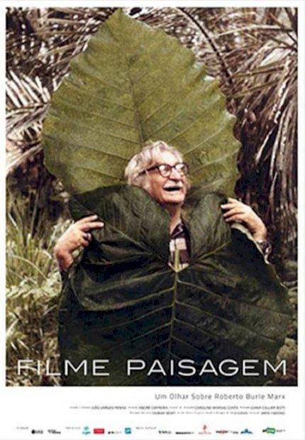 Filme Paisagem - Um Olhar Sobre Roberto Burle Marx (Filme Paisagem - Um Olhar Sobre Roberto Burle Marx)