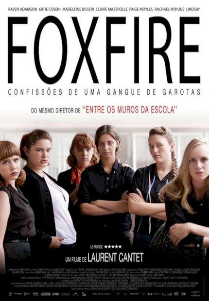 Foxfire - Confissões de uma Gangue de Garotas (Foxfire)