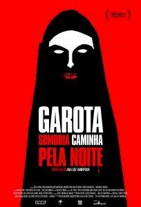 Garota Sombria Caminha pela Noite (A Girl Walks Home Alone At Night)