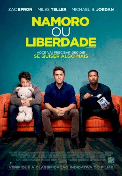 Namoro ou Liberdade (That Awkward Moment)