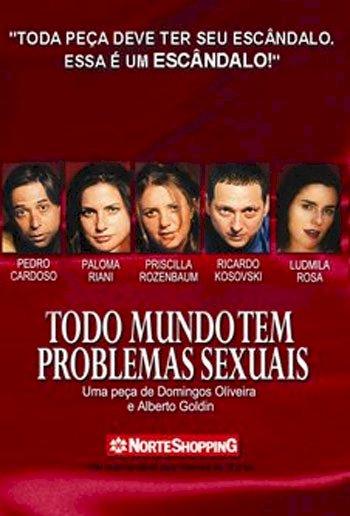 Todo Mundo tem Problemas Sexuais (Todo Mundo tem Problemas Sexuais)